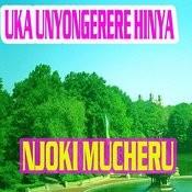 Uka Unyongerere Hinya Songs
