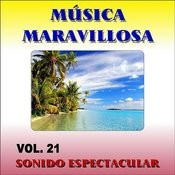 Musica Maravillosa Vol. 21 Sonido Espectacular Songs