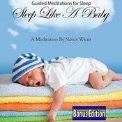 Guided Meditations For Sleep: Sleep Like A Baby: Bonus Edition Songs