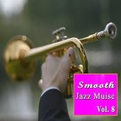 Smooth Jazz Music, Vol. 8 Songs
