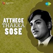 Atthege Thakka Sose Songs