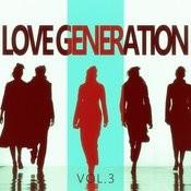Love Generation - Vol.3 Songs