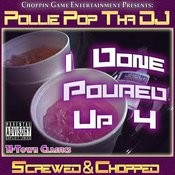I Done Poured Up 4 Songs