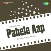 Pahele Aap Songs