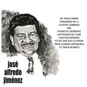 Jos Alfredo Jimnez Songs