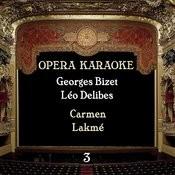 Opera Karaoke, Volume 3 [Georges Bizet, Léo Delibes ] Songs