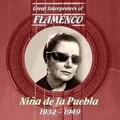Great Interpreters Of Flamenco - Niña De La Puebla [1932 - 1949] Songs