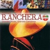 Antología Ranchera Grandes Voces, Grandes Canciones Volume 1 Songs
