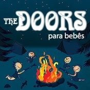 The Doors Para Bebês Songs