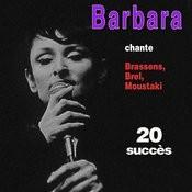Barbara Chante Brel, Brassens, Moustaki ... - 20 Succès Songs