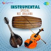 Instrumental Special Nee Bhajana Songs