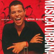 Musica Urbana - O Melhor De Cassia Eller Songs
