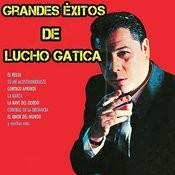 Grandes Éxitos De Lucho Gatica Songs