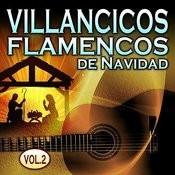 Villancicos Flamencos De Navidad Vol. 2 Songs