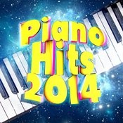 Piano Hits 2014 Songs
