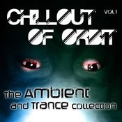 Chillout Of Orbit - The Ambient And Trance Collection, Vol. 1 Songs
