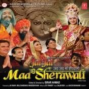 Jai Jai Maa Sherawali Songs