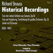Richard Strauss: Historical Recordings, Volume 3 (1928 - 1947) Songs