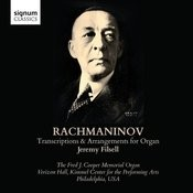 Rachmaninoff: Transcriptions And Arrangements For Organ Songs