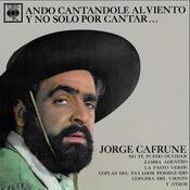 Jorge Cafrune Cronología - Ando Cantandole Al Viento Y No Solo Por Cantar ... (1965) Songs