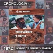 Jorge Cafrune Y Marito Cronología -  De Mi Madre (1972) Songs