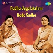 Radha Jayalakshmi - Nada Sudha (vocal) Songs