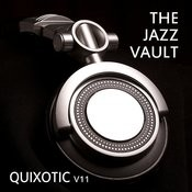 The Jazz Vault: Quixotic, Vol. 11 Songs