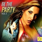 Be The Party, Vol. 2 Songs