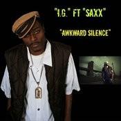 Awkward Silence (Feat. Saxx) Songs