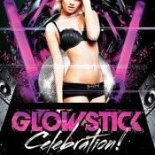 Glowstick Songs