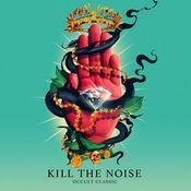 Kill It 4 The Kids  (feat. AWOLNATION & R.City) Songs