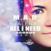 All I Need (Darkox Club Remix) Song