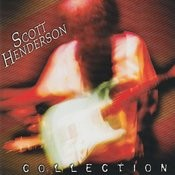 Scott Henderson Collection Songs