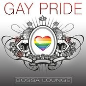 Gay Pride Bossa Lounge Songs