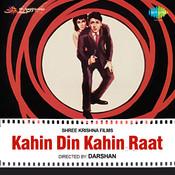 Kahin Din Kahin Raat Songs