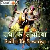 Radha Ke Sawariya Songs