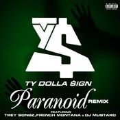 Paranoid (feat. Trey Songz, French Montana and DJ Mustard) (Remix Version) Songs