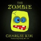 The Zombie (What Does The Zombie Say?) Songs