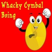 Whacky Cymbal Boing Song