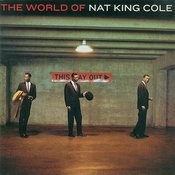 The World Of Nat King Cole - His Very Best (Import Edition) Songs