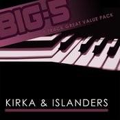 Big-5: Kirka & Islanders Songs