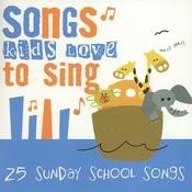 25 Sunday School Songs Songs