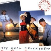The Real Chuckeeboo Songs
