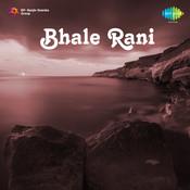 Bhale Rani Songs