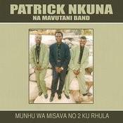 Munhu Wa Misava No 2 - Ku Rhula Songs