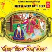 Kheesa Mera Hath Tera (Prasang Baba Singh Ji Nidhan Songs