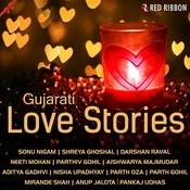 Gujarati Love Stories Songs