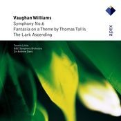 Vaughan Williams : Symphony No.6, Fantasia on a Theme by Thomas Tallis & The Lark Ascending  -  APEX Songs