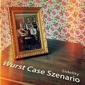 Wurst Case Szenario Songs