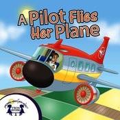 A Pilot Flies Her Plane Songs